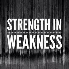 strenth in weakness