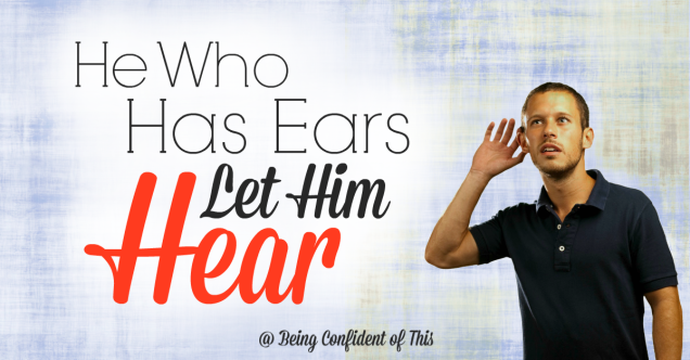He-who-has-ears-let-him-hear-FB.png